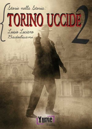 TORINO UCCIDE 2