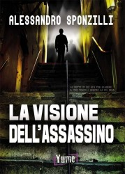 LA VISIONE DELL'ASSASSINO