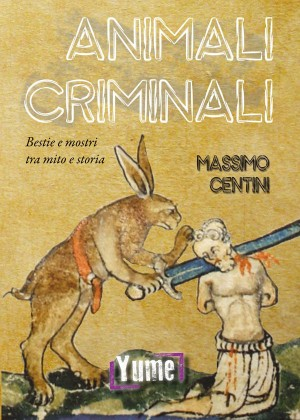 ANIMALI CRIMINALI
