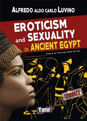 EROTICISM AND SEXUALITY IN ANCIENT EGYPT